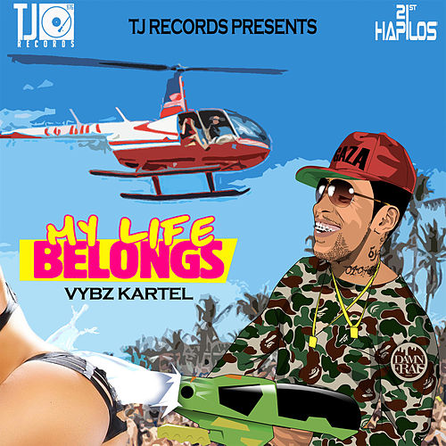 My Life Belongs - Single by VYBZ Kartel