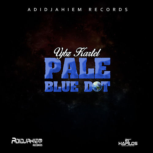 Pale Blue Dot - Single by VYBZ Kartel