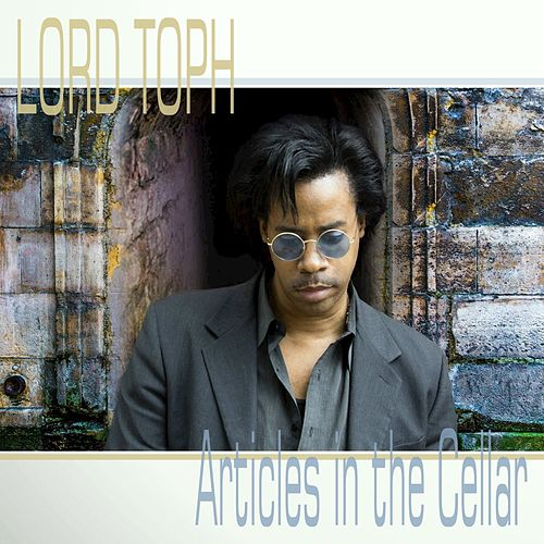 Articles in the Cellar von Lord Toph