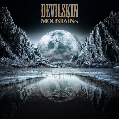 Mountains von Devilskin