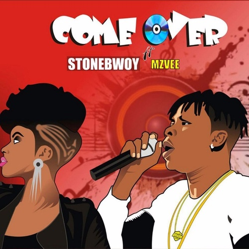 Come over (feat. MzVee) de Stone Bwoy
