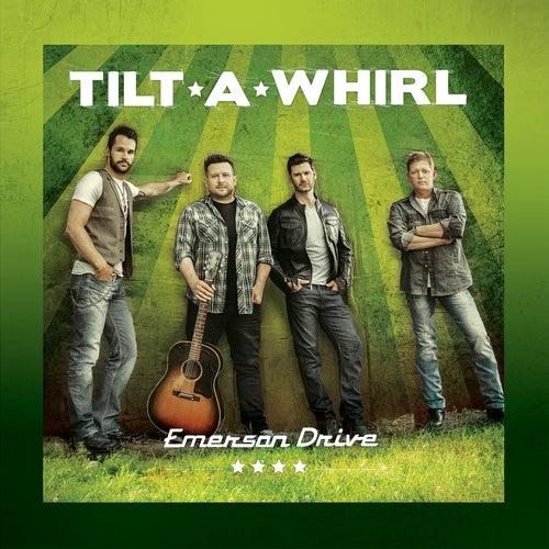 Tilt-a-Whirl von Emerson Drive