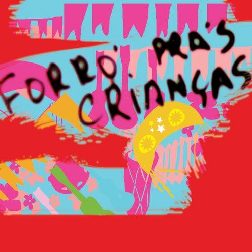 Forró Pras Crianças de Various Artists