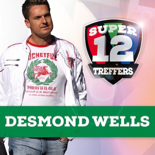 Super 12 Treffers de Desmond Wells