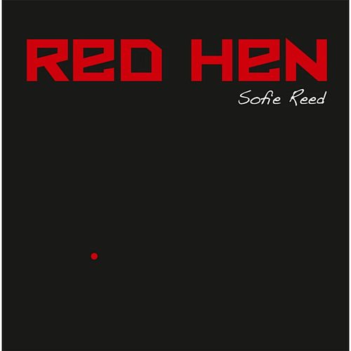 Red Hen de Sofie Reed