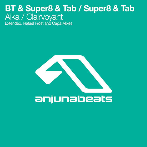 Aika / Clairvoyant by Super8 & Tab