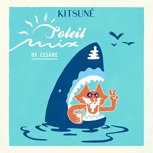 Kitsuné Soleil Mix by Cesare by Various Artists