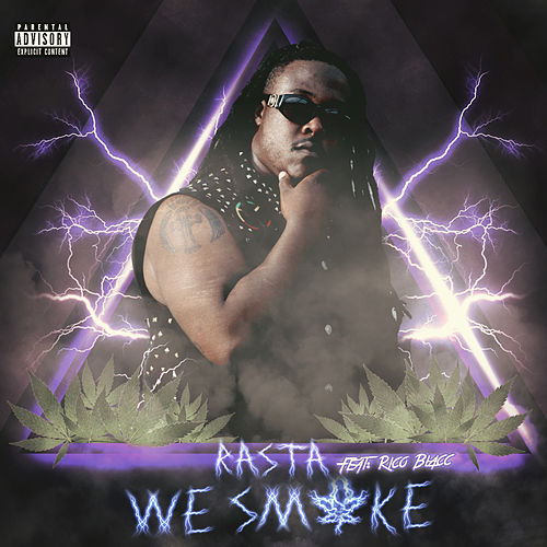 We Smoke by Rasta