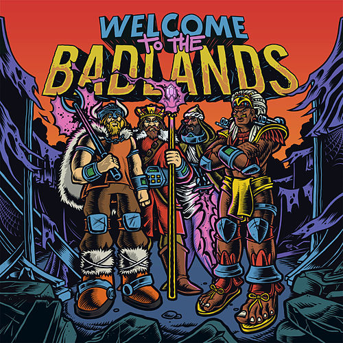 Welcome to The Badlands - EP di Bad Royale