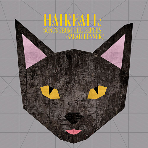 Hairball: Songs from the Depths de Sarah Donner