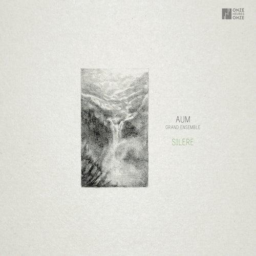Silere, Vol. 1 by AUM Grand ensemble