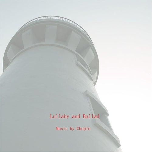 Lullaby and Ballad von Chopin