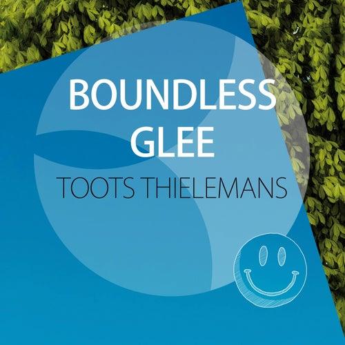Boundless Glee von Toots Thielemans