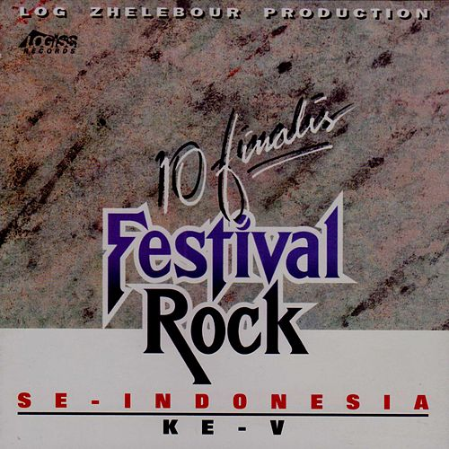 10 Finalis Festival Rock (Se-Indonesia Ke V) von Various Artists