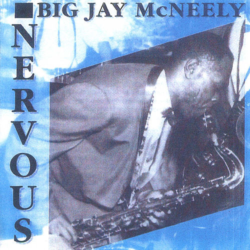 Nervous von Big Jay McNeely