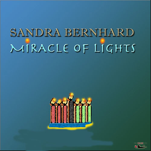 Miracle of Lights de Sandra Bernhard