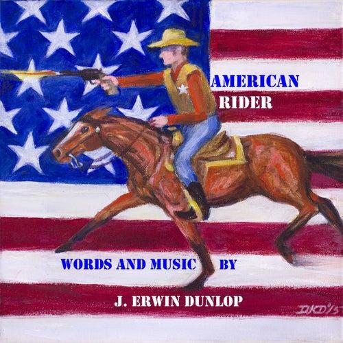 American Rider von J. Erwin Dunlop