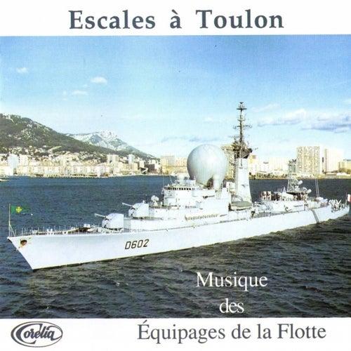 Escales À Toulon von Musique Des Équipages De La Flotte De Toulon