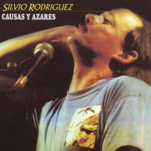Causas y Azares de Silvio Rodriguez