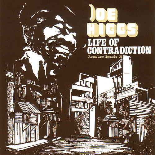 Life of Contradiction by Joe Higgs