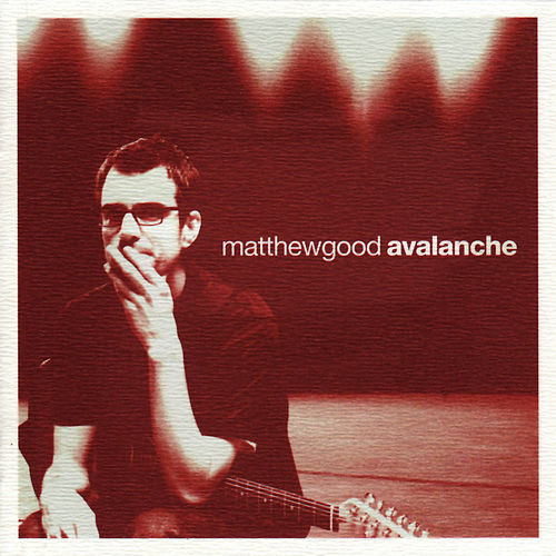 Avalanche by Matthew Good