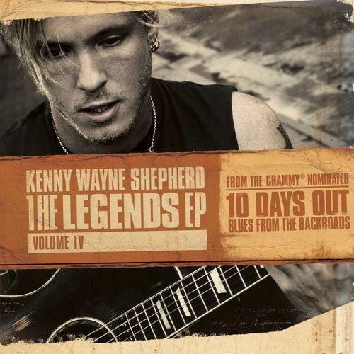 The Legends EP: Volume IV by Kenny Wayne Shepherd