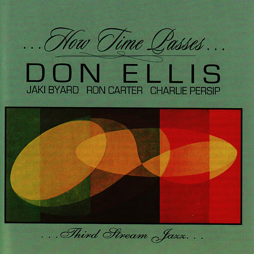 How Time Passes von Don Ellis