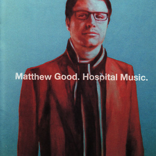 Hospital Music fra Matthew Good