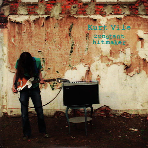 Constant Hitmaker von Kurt Vile
