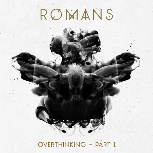 Overthinking – Pt. 1 by RØMANS