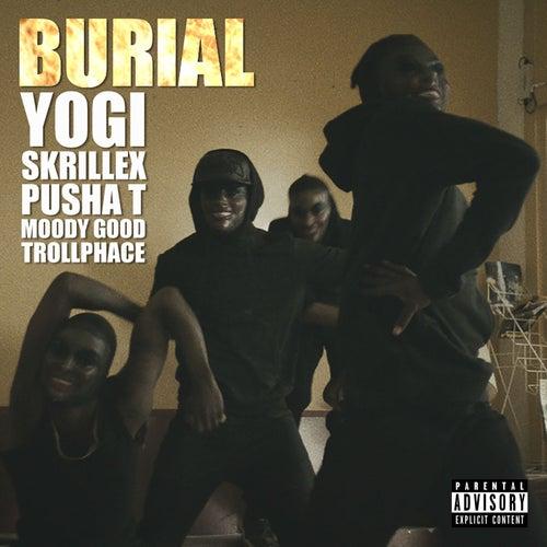 Burial (feat. Pusha T, Moody Good, TrollPhace) von Yogi
