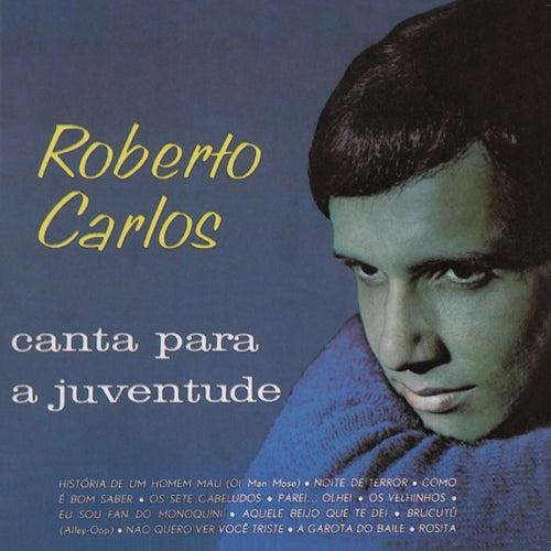 Roberto Carlos Canta para a Juventude (Remasterizado) de Roberto Carlos