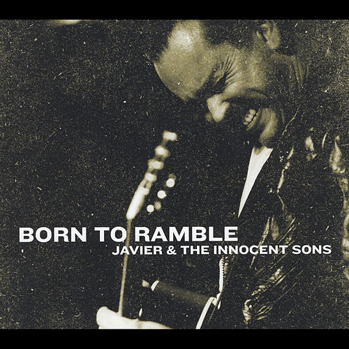 Born to Ramble von Javier Colon