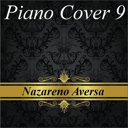 Piano Cover 9 de Nazareno Aversa