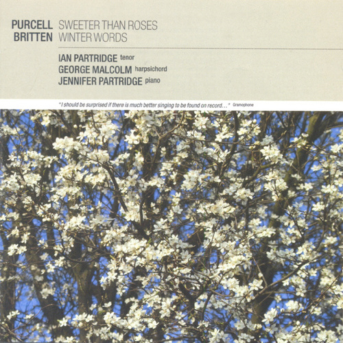 Purcell: Sweeter than Roses / Britten: Winter Words von Ian Partridge