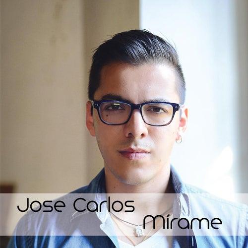 Mírame de Jose Carlos