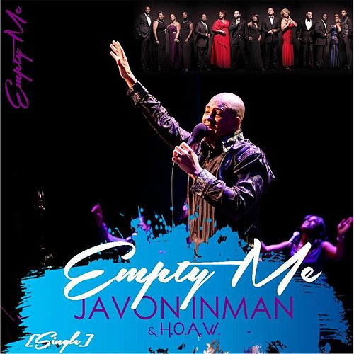 Empty Me by Javon Inman