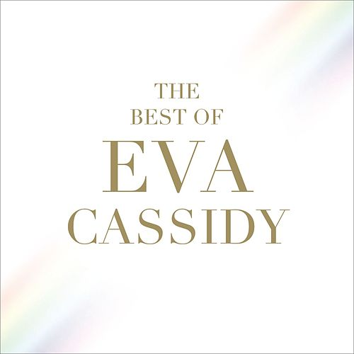 The Best of Eva Cassidy di Eva Cassidy