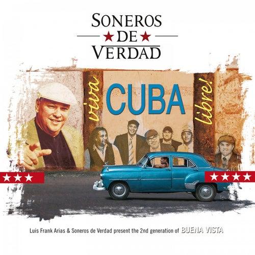 Viva Cuba Libre! de Soneros De Verdad