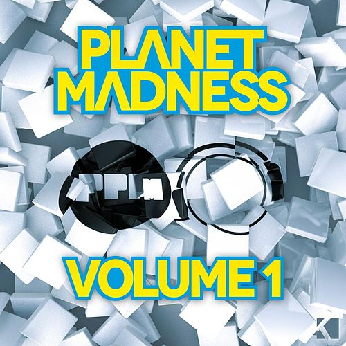 Planet Madness, Vol. 1 von Various Artists