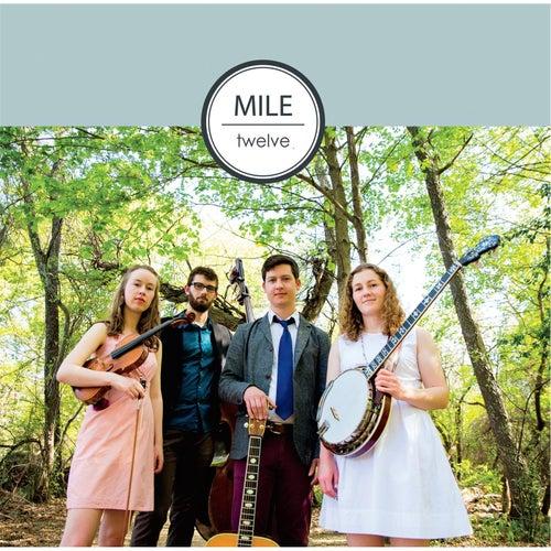 Mile Twelve von Mile Twelve