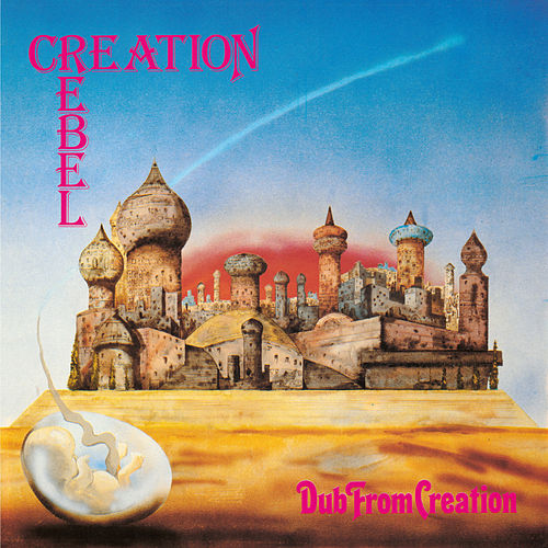 Dub From Creation by Creation Rebel