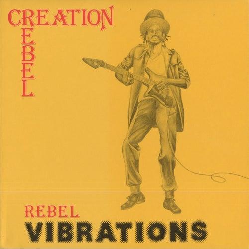 Rebel Vibrations by Creation Rebel