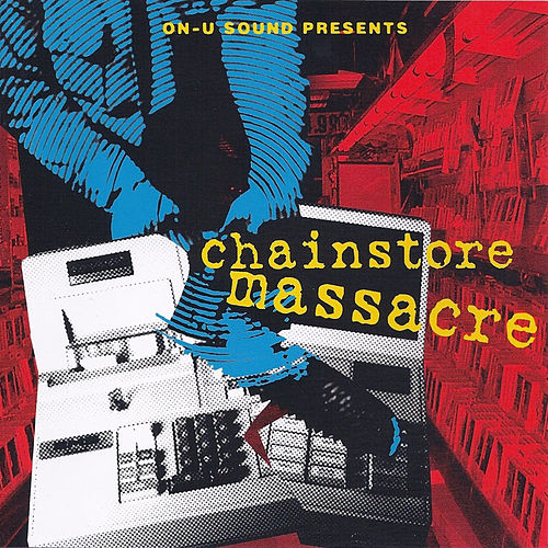 Chainstore Massacre by Various Artists