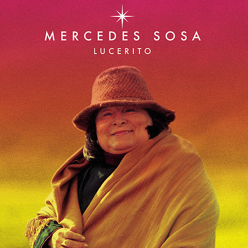 Lucerito by Mercedes Sosa