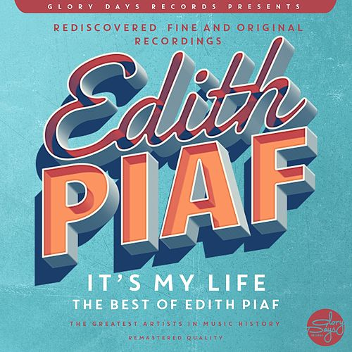 It´s My Life (The Best Of Edith Piaf) de Edith Piaf