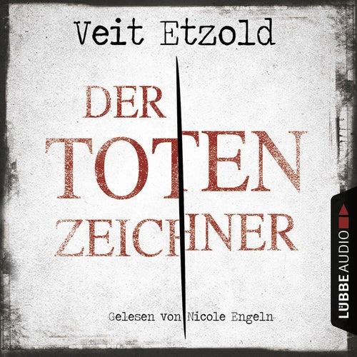 Der Totenzeichner von Veit Etzold