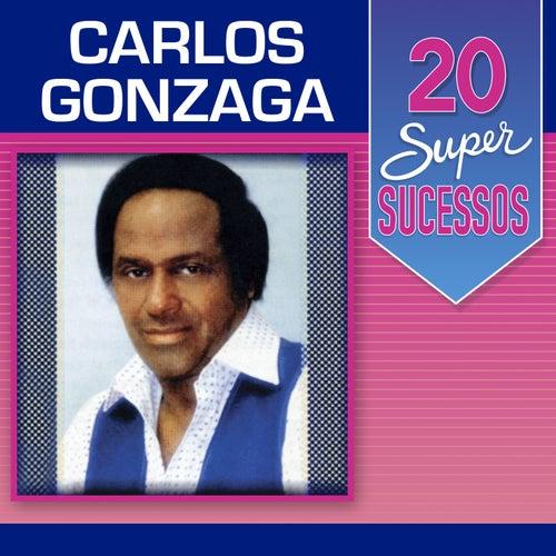 20 Super Sucessos: Carlos Gonzaga von Carlos Gonzaga