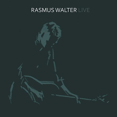 Live by Rasmus Walter
