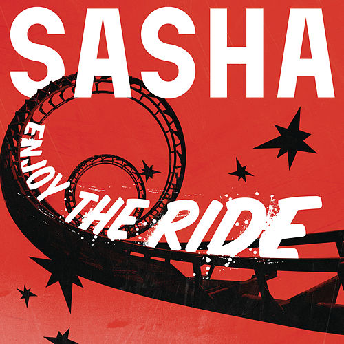 Enjoy the Ride von Sasha